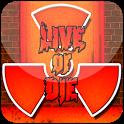 دانلود Live or Die v1.2 بازی اکشن