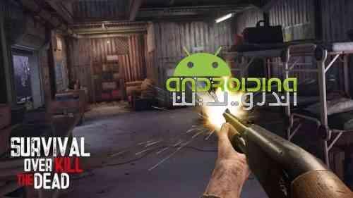 Overkill the Dead: Survival - بازی مرگ قبل از مردن: زنده ماندن