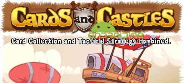 دانلود Cards and Castles 3.3.68 بازی انلاین کارت ها و قلعه ها اندروید 1