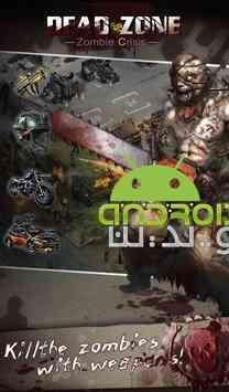 دانلود Dead Zone Zombie Crisis 1.0.82 بازی منطقه مردگان، بحران زامبی ها اندروید 1