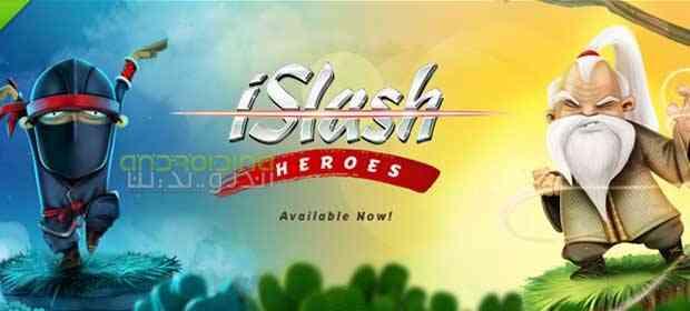 iSlash Heroes – قهرمانان اسلش